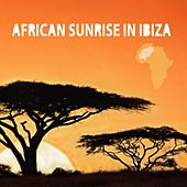 African Sunrise In Ibiza by Various Artists