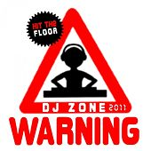 Warning (Dj Zone 2011) by Various Artists