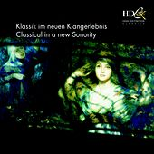 Klassik im neuen Klangerlebnis; Classical in a new Sonority by Various Artists