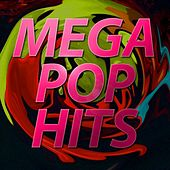Mega Pop Hits by Various Artists