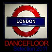 London Dancefloor 2011 by Various Artists