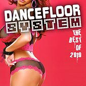 Dancefloor System 2010 by Various Artists