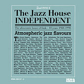 The Jazz House Independent, Vol. 2 by Various Artists
