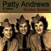 Be-Bop Spoken Vol. 2 by Patty Andrews