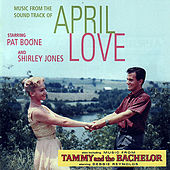 April Love and Tammy And The Bachelor by Various Artists