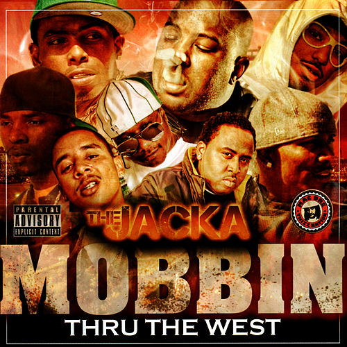 Mobbin Thru the West by The Jacka
