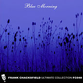 Blue Morning by Frank Chacksfield Orchestra