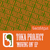 Movin On by Toka Project