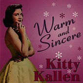 Warm and Sincere by Kitty Kallen