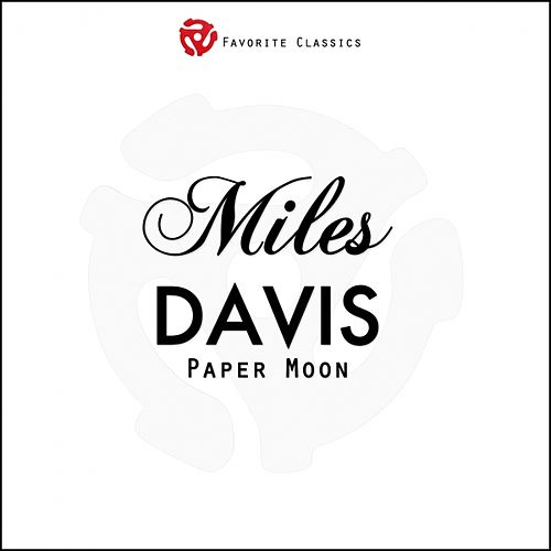 Paper Moon by Miles Davis