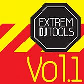Extrem Dj Tools, Vol. 1 by Various Artists