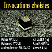 Invocations choisies (Récitations coraniques) by Various Artists