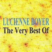 The Very Best of  Lucienne Boyer by Lucienne Boyer