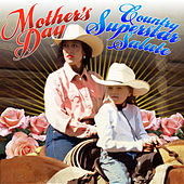 Mother's Day Country Superstar Salute by Various Artists
