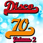 Disco 70 Collection, Vol. 2 by Disco Fever
