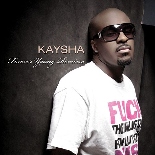 Forever Young Remixes by Kaysha