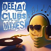 Deejay Clubs Mixes by Various Artists
