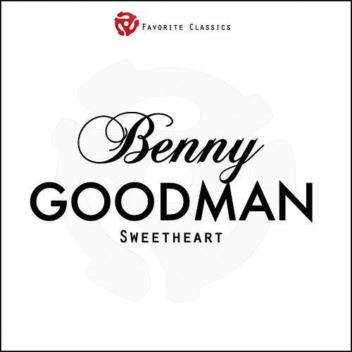 Sweetheart by Benny Goodman