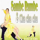 Sambe, Rumbe y Cha Cha Cha, Vol. 2 by Various Artists