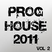 Proghouse 2011, Vol. 2 by Various Artists
