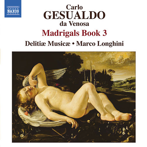 Gesualdo: Madrigals, Book 3 by Marco Longhini