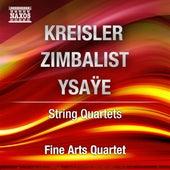 Kreisler, Zimbalist, Ysaye: String Quartets by Various Artists