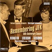 Remembering JFK - 50th Anniversary Concert by Various Artists