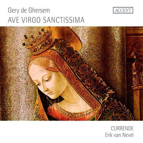 Ave Virgo Sanctissima by Erik van Nevel