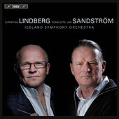 Christian Lindberg Conducts Jan Sandstrom by Christian Lindberg