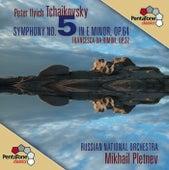 Tchaikovsky: Symphony No. 5 - Francesca da Rimini by Mikhail Pletnev