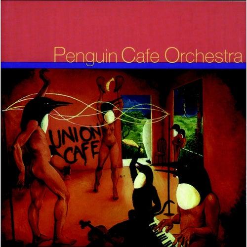 Union Café by Penguin Cafe Orchestra
