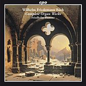 W.F. Bach: Complete Organ Works by Friedhelm Flamme
