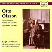 Olsson: The Complete Works for Organ by Ralph Gustafsson