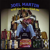 Will You Dance With Me by Joel Martin