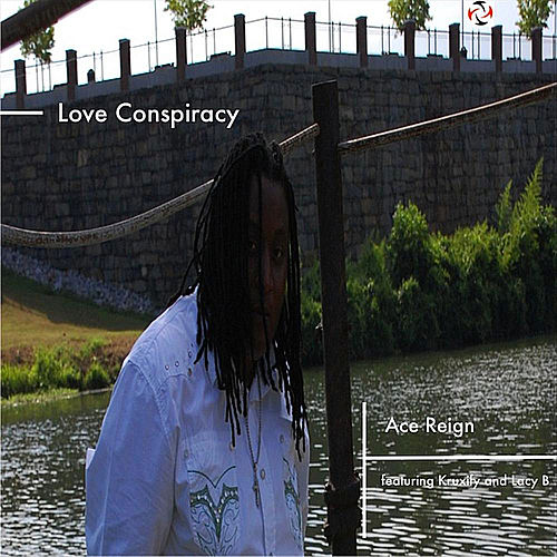 Love Conspiracy (feat. Ace Regin) by Michelle De