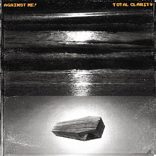 Total Clarity by Against Me!