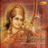 Jai Siyaram: Divine Chants of Ram by Various Artists