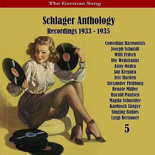 The German Song: Schlager Anthology, Vol. 5 - Recordings 1933 - 1935 by Various Artists