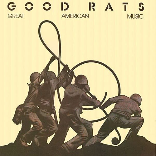 Great American Music by Good Rats