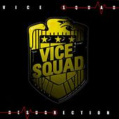 Resurrection by Vice Squad