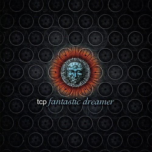 Fantastic Dreamer by T.C.P.