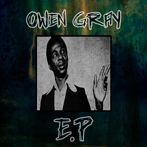 Owen Gray EP by Owen Gray