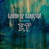 Live and Learn Rhythm EP by Various Artists