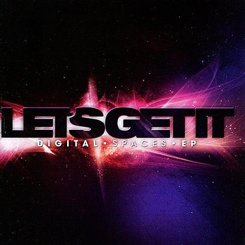 Digital Spaces EP by Let's Get It