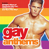 Almighty Presents: Gay Anthems: When Love Takes Over by Various Artists
