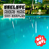 ONELOVE Miami WMC 2011 by Various Artists