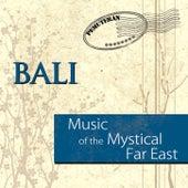 Music Of The Mystical Far East - Bali by Imade Saputra