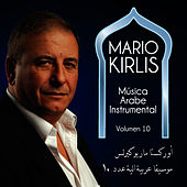Música Arabe Instrumental Vol. 10 by Mario Kirlis