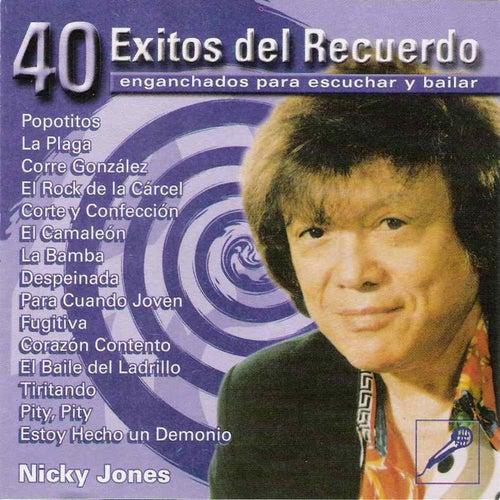 40 Exitos del Recuerdo - Enganchados para escuchar y bailar by Jones Nicky