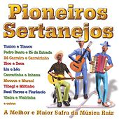 Pioneiros Sertanejos by Various Artists